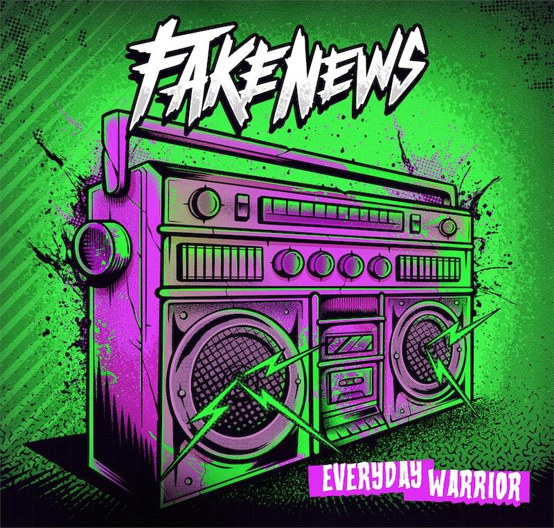Everyday Warrior by Fake News - DistroKid