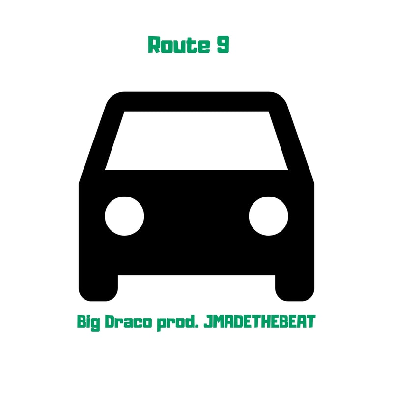 Route 9 by Big Draco - DistroKid
