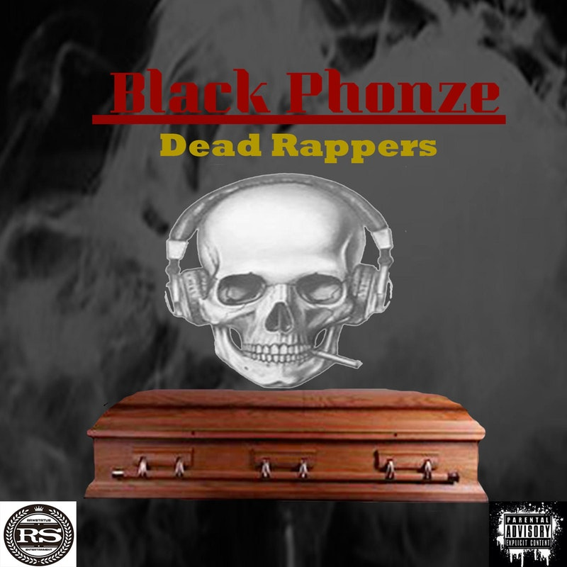 Dead Rappers by Black Phonze - DistroKid