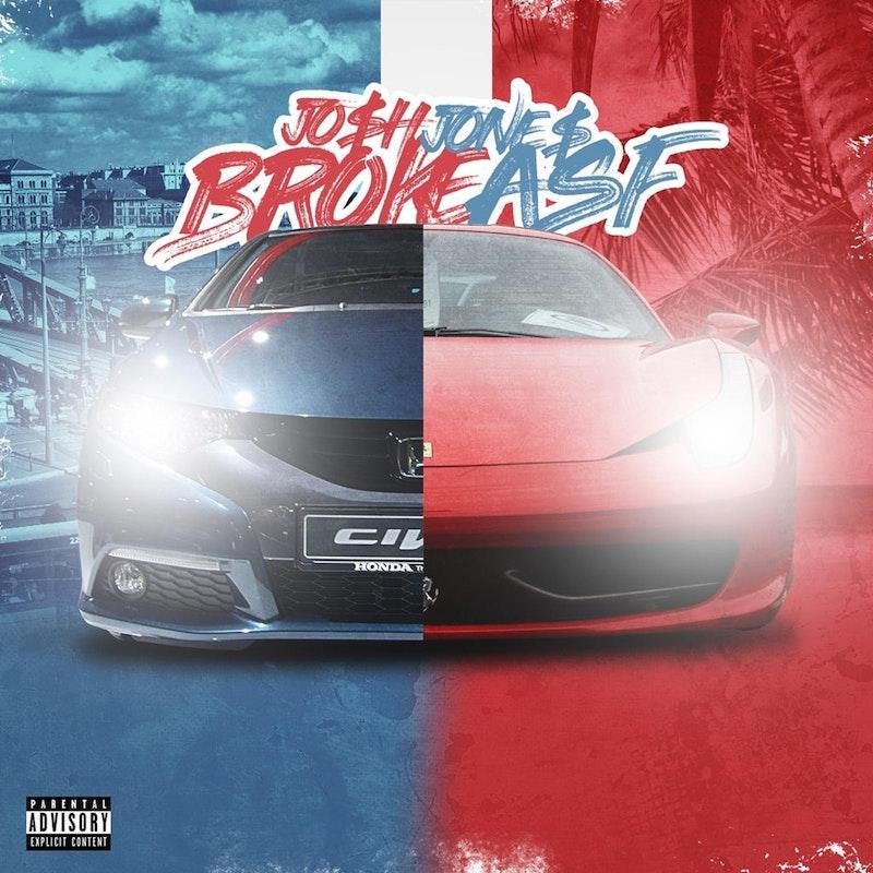 Broke Asf by Josh Jones - DistroKid