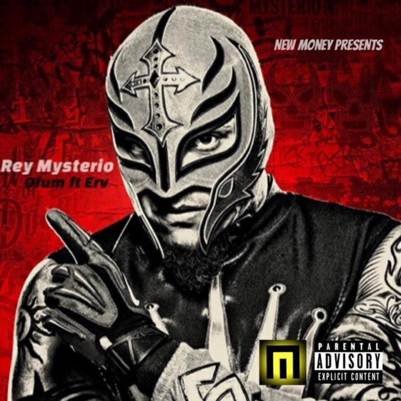 Rey Mysterio Feat Ofum By Peewee Erv Distrokid