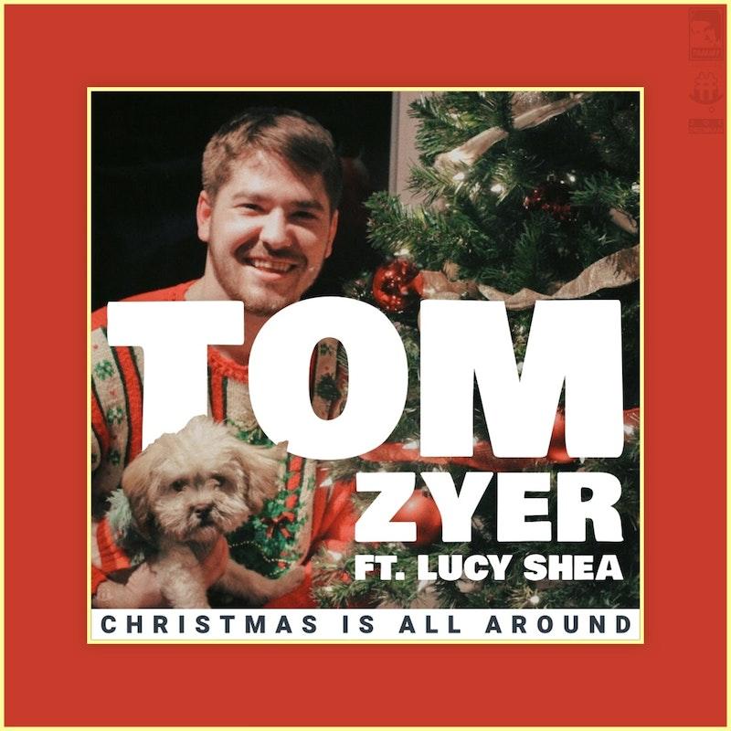Christmas Is All Around.Christmas Is All Around By Tom Zyer Distrokid